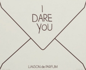 I DARE YOU LIAISON DE PARFUM